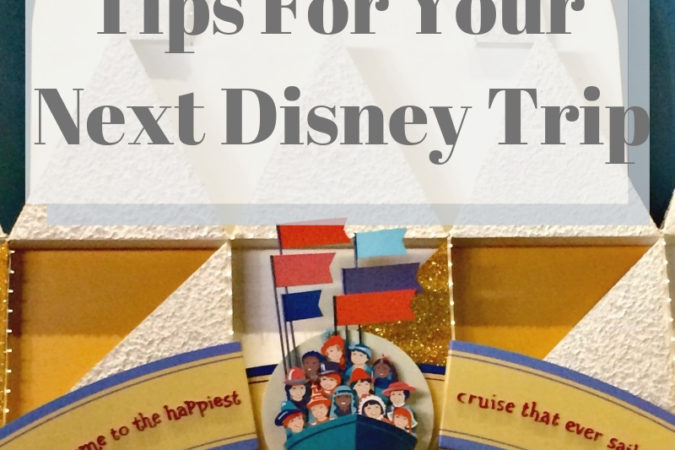 Tips for an Awesome Trip to Disney!