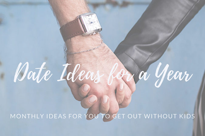Monthly Date Ideas for One Year