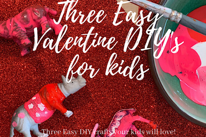 Three Easy Crafts To Do With Your Kids for Valentine's Day