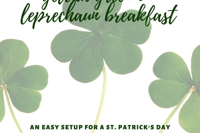 Getcha Green on Leprechaun Breakfast