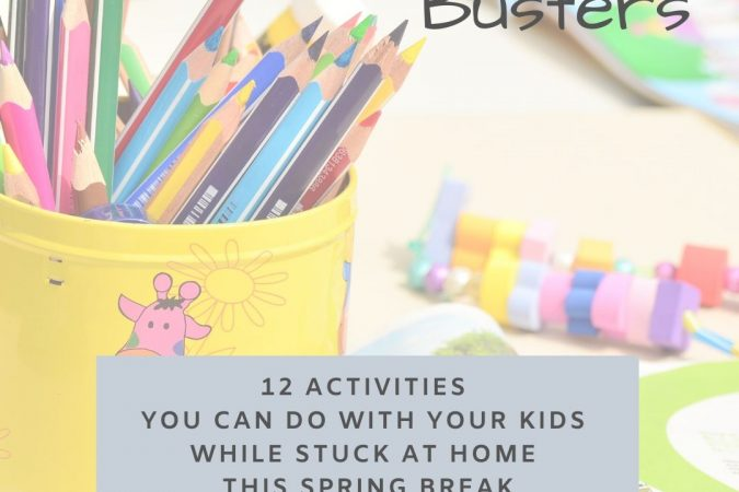 12 At Home Activities for Spring Break